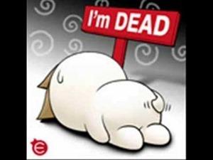 im dead