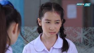 ผมม้าหน้าเต่อ EP.4 - PPTV Thailand_4.ts - 00034